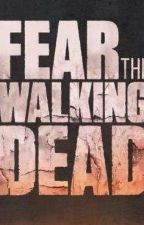 Fear The Walking Dead  by OT5PLEASE