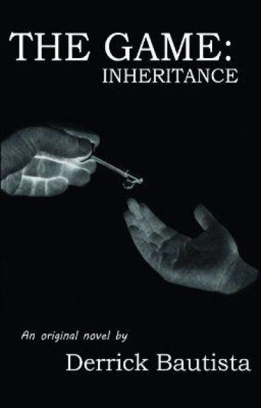 The Game II: Inheritance by derrickbautista