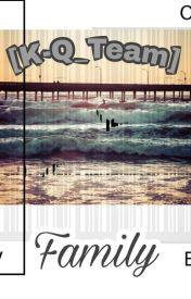 Đọc Truyện [ Family ]--_K-Q_Team_-- - TruyenFun.Com