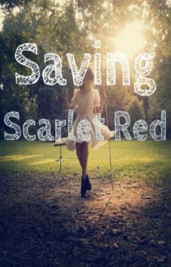 Saving Scarlet Red