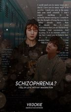 Schizophrenia? | VKOOK FF by vko0ki