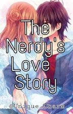 The Nerdy's Love Story by Unique_Charm