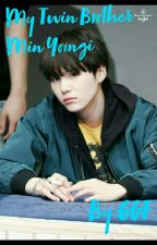 My Twin Brother Min Yoongi(Completed ✅) by GGF194