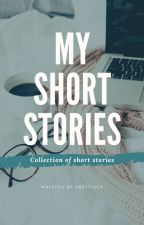 My Short Stories by smritiagr