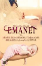 EMANET ✔ (TAMAMLANDI!) by ais_aysegul