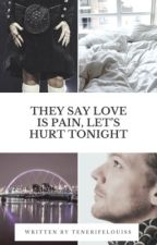 They say love is pain, let's hurt tonight | Larry Stylinson by tenerifelouiss