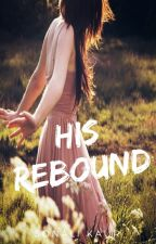 His Rebound by ssparklingstarz