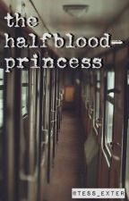 The Halfblood-Princess by Tess_exter