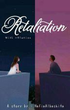 Retaliation by NafiaAlbashita