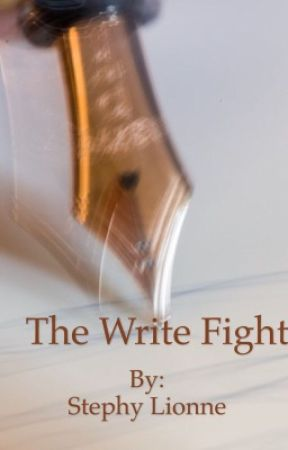 The Write Fight  by stephylionne