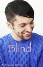 Blind by scomiche_for_life