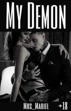 MY DEMON   18+ by Mariel_X
