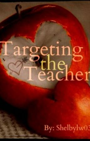 Targeting the Teacher by shelbylw03