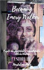 Becoming Emery Walker by madacp