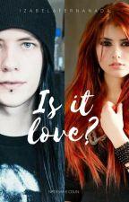 Is it love? Natasha e Colin by Iznanda2195