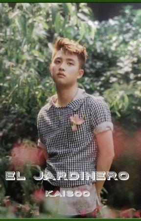 El Jardinero (KaiSoo) by BellasooKaisoo