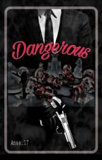 Mr. Dangerous by ari17keren