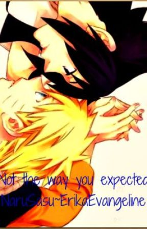 NaruSasu Love Story~ Not the way you expected ;) by ErikaEvangeline