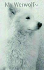 My Werwolf~ by Yt_freak434