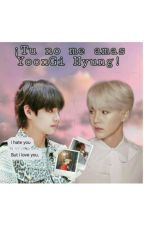 """Tu no me amas Yoongi Hyung!"" 》Taegi《 [EDITANDO] by Nic0Nic0Ni"