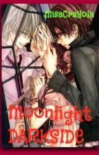 Pureblood Series 2: Moonlight's Darkside ( The Cursed Twin ) by MisaCrayola