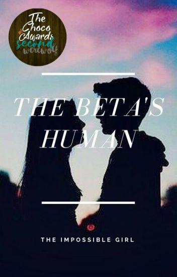 The Beta's Human