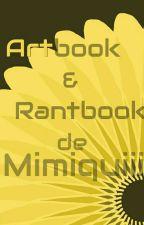 Artbook et Rantbook de Mimiquiii by Mimiquiii