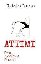 Attimi - Frasi, Aforismi e Poesie by dericofe