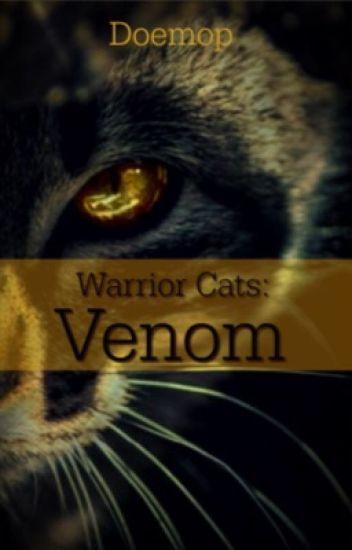Warrior Cats: Venom - doemop - Wattpad