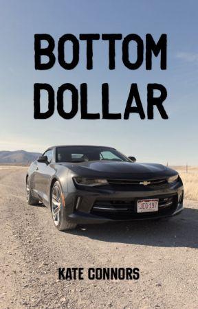 Bottom Dollar  by Ocanada_