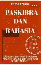 Paskibra Dan Rahasia by RimaIriana
