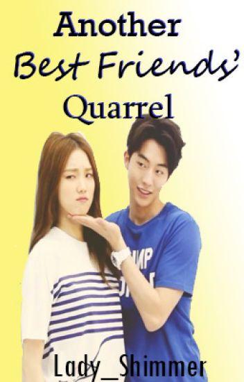 Another Bestfriends' Quarrel