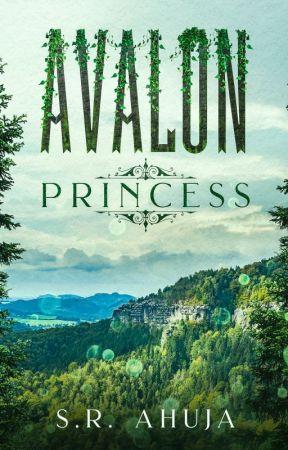 Avalon: Princess (Avalon, #1) by sr_ahuja