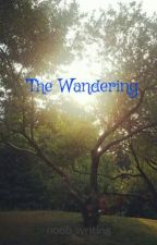 The Wandering by noob_writing