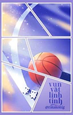 kuroko no basket → vụn vặt linh tinh