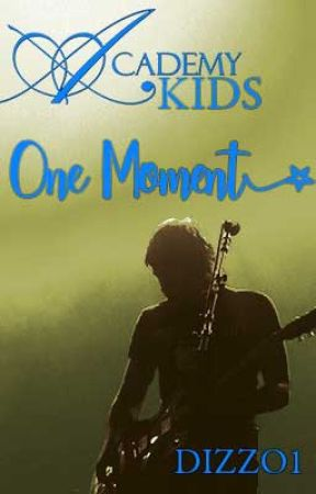 One Moment, Academy Kids 4 by Dizzo1