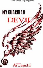 My Guardian Devil by Ai_Tenshi