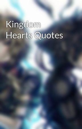 Kingdom Hearts Quotes Riku Quotes Part 1 Wattpad