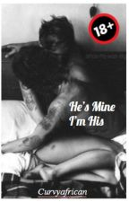He's Mine I'm His(BoyxBoy Mpreg) by curvyafrican