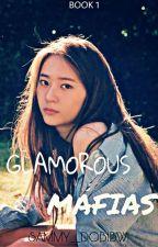Glamorous Mafias by Sammy_DobiBwi