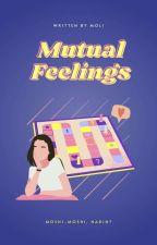 Mutual Feeling | ✓  by tempuradree