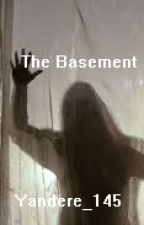 The Basement by Yandere_145