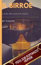 Il Birroe by Fuegod