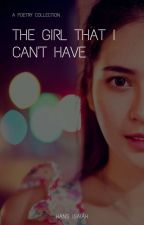 The Girl That I Can't Have by hans2023