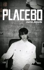 PLACEBO by euree_kimchi
