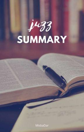 juzz summary ✓ - SUMMARY OF JUZZ 1 - Wattpad