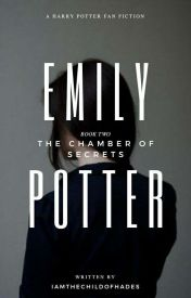 Emily Potter-Book 2- Chamber of Secrets by IAmTheChildOfHades