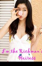 I'm the Richman's Heiress?! by blueberrysweet
