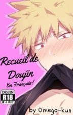 Recueil de Doujins [en FRANÇAIS] by Omega-kun