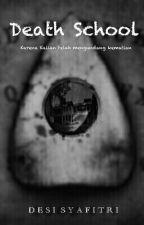 Death School by syftri2001